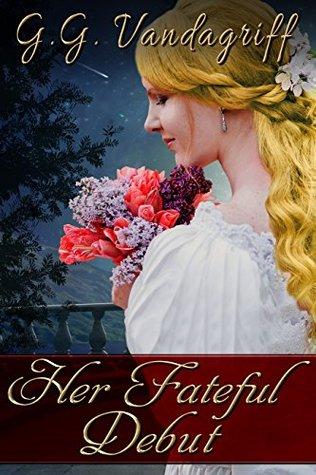 Her Fateful Debut (Three Gentlemen of London, #1)