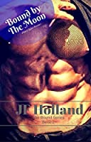 Bound by the Moon (The Bound Series #2)
