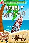 Deadly Wipeout (Aloha Lagoon Mysteries #3)