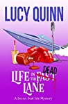 Life in the Dead Lane (Secret Seal Isle Mysteries, #2)