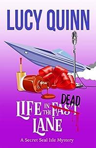 Life in the Dead Lane (Secret Seal Isle Mysteries, #2)
