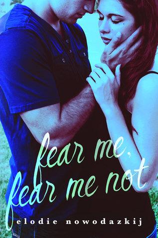 Fear Me, Fear Me Not (Gavert City #1)