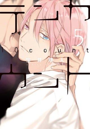 テンカウント 5 [Ten Count 5] by Rihito Takarai