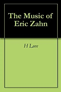 The Music of Eric Zahn