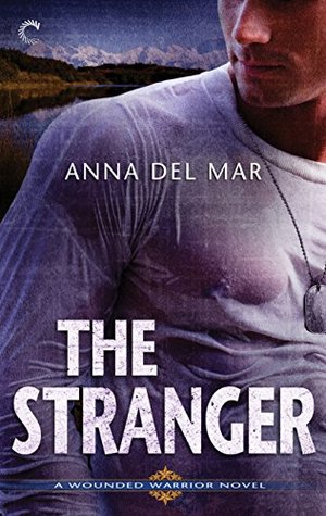 The Stranger (Wounded Warrior #2)