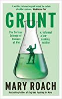 grunt the curious science of humans at war pdf
