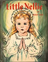 Little Nellie of Holy God