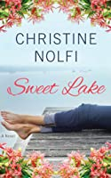 Sweet Lake: A Novel (Sweet Lake, #1)