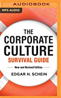 The Corporate Culture Survival Guide, New and Revised Edition