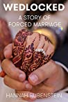 WEDLOCKED: A Story of Forced Marriage