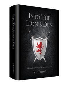 Into the Lion's Den: A Biographical History of the Talbots of Malahide