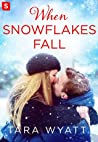 When Snowflakes Fall (The Graysons, #1)