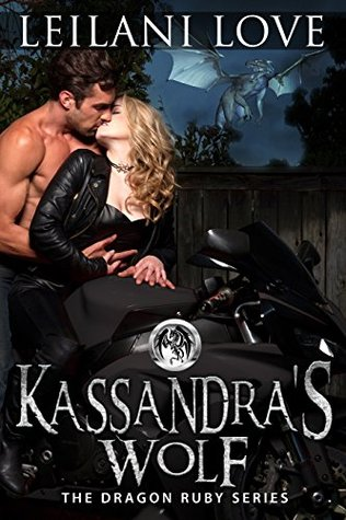 Kassandra's Wolf (The Dragon Ruby, #4)