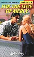 For the Love of Mercy