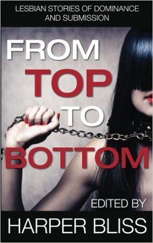 From Top to Bottom: Lesbian Stories of Dominance and Submission