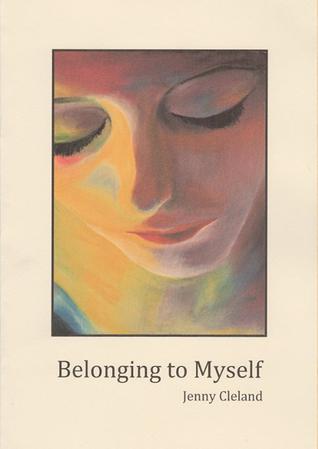 Belonging to Myself by Jenny Cleland
