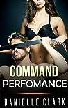 MILITARY ROMANCE: Command Performance (An Alpha Male Bady Boy Navy SEAL Contemporary Mystery Romance Collection) (Romance Collection Mix: Multiple Genres)