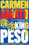 King Peso (Emilia Cruz Mysteries #4)