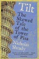 Tilt: The Skewed Tale of the Tower of Pisa