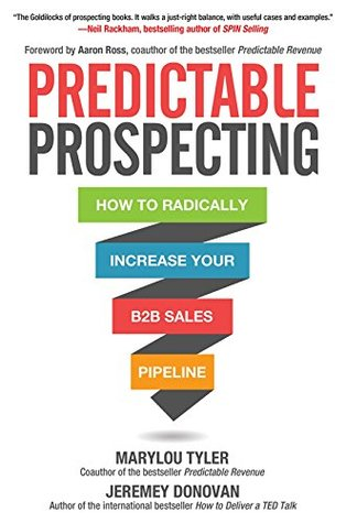 Predictable Prospecting by Marylou Tyler