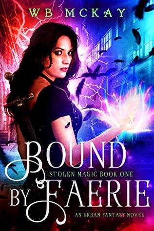 Bound by Faerie (Stolen Magic, #1)