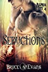 Seductions (Alpha City #4)