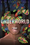 Underworld by Mike Stop Continues