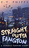 Straight Outta Fangton (Straight Outta Fangton #1)