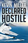 Declared Hostile (Raven One, #2)