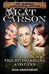 Violet, Georgina and Lana (Eva Crabtree Matrimonial Services #8)