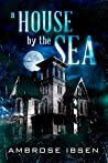 A House by the Sea (Winthrop House #1)