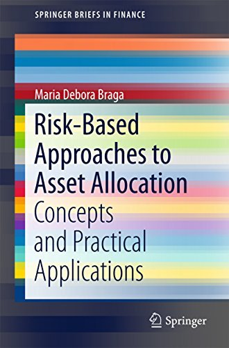 Risk-Based Approaches to Asset Allocation Concepts and Practical Applications