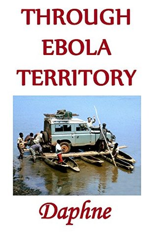 Through Ebola Territory