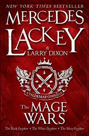 The Mage Wars (Valdemar: Mage Wars, #1-3)