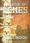 The Book of Bones (Bones Bonebrake Adventures #2)