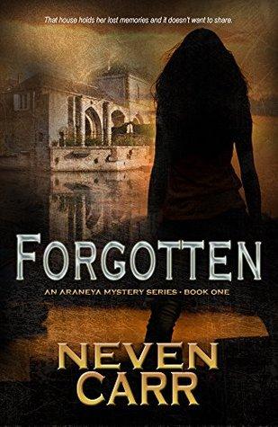 Forgotten (Araneya Mystery Series Book 1)