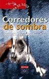 Corredores de Sombra/ Shadow Runners