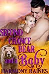 Second Chance Bear and a Baby (Who's the Daddy?, #3)