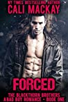 Forced (The Blackthorn Brothers #1)