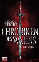 Blutwerk (Chroniken des Wahns, #1)