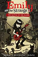 Emily and the Strangers Volume 1: The Battle of the Bands