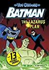 The Lazarus Plan (You Choose Stories: Batman)