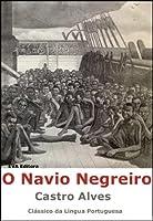 O Navio Negreiro (Portuguese Edition)