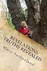 Revelations: Truths Revealed (In Search of Ancient Man Book 1)