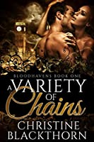 A Variety of Chains (Bloodhavens Book 1)