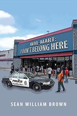 Wal-Mart: I Don't Belong Here