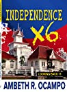 Independence X6 (Looking Back #11)