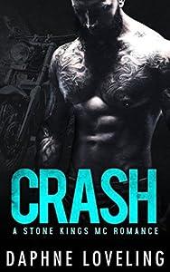 Crash (Stone Kings MC, #2)