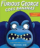 Furious George Goes Bananas: A Primate Parody