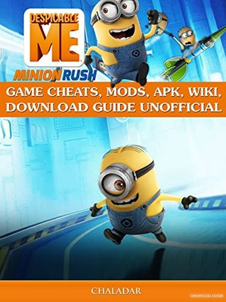 Despicable Me Minion Rush Game Cheats, Mods, Apk, Wiki, Download Guide Unofficial: Get Tons of Coins & Beat Levels!